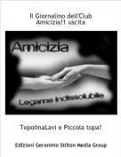 TopolinaLavi e Piccola topa! - Il Giornalino dell'Club Amicizia!1 uscita