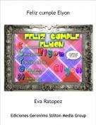 Eva Ratopez - Feliz cumple Elyon
