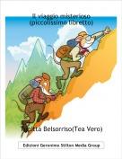 Topitta Belsorriso(Tea Vero) - Il viaggio misterioso(piccolissimo libretto)