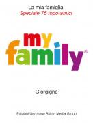 Giorgigna - La mia famiglia Speciale 75 topo-amici