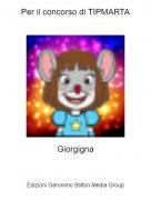 Giorgigna - Per il concorso di TIPMARTA