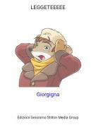 Giorgigna - LEGGETEEEEE