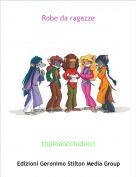 topinaocchidolci - Robe da ragazze
