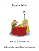 ratoescritorafamosa - Romeo y Julieta