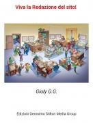 Giuly G.G. - Viva la Redazione del sito!