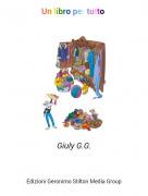 Giuly G.G. - Un libro per tutto