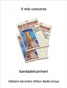 bandadeicanineri - il mio concorso