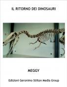 MEGGY - IL RITORNO DEI DINOSAURI