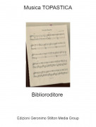 Biblioroditore - Musica TOPASTICA