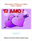 Topolini4 - Due amori 1 finto e un altro vero! 1 parte