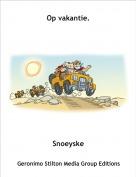 Snoeyske - Op vakantie.