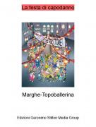 Marghe-Topoballerina - La festa di capodanno