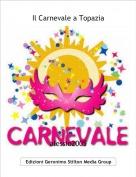 alessio2005 - Il Carnevale a Topazia