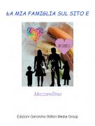 Mozzarellina - LA MIA FAMIGLIA SUL SITO E