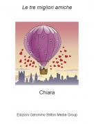 Chiara - Le tre migliori amiche