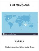 FASULLA - IL KIT CREA-VIAGGIO