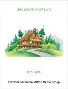 topi-ana - Una gita in montagna