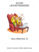 Aury stiltonina 12 - AVVISI!LEGGETEEEEEEE!