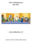Aury stiltonina 12 - Per la Redazionedel Sito.