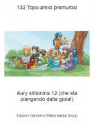 Aury stiltonina 12 (che sta piangendo dalla gioia!) - 132 Topo-amici premurosi