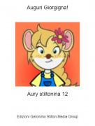 Aury stiltonina 12 - Auguri Giorgigna!