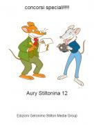 Aury Stiltonina 12 - concorsi speciali!!!!
