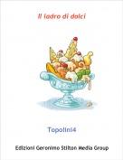 Topolini4 - Il ladro di dolci