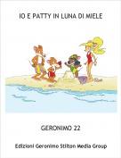 GERONIMO 22 - IO E PATTY IN LUNA DI MIELE