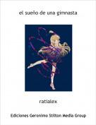 ratialex - el sueño de una gimnasta