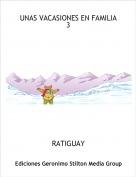 RATIGUAY - UNAS VACASIONES EN FAMILIA 3