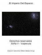 Derechos reservados Sofía V - Vulpecula - El Imperio Del Espacio