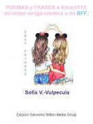 Sofía V.-Vulpecula - POEMAS y FRASES a Astur1313, mi mejor amiga roedora o mi BFF: