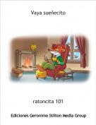 ratoncita 101 - Vaya sueñecito