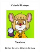Topsitopa - Club del Libotopo