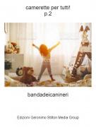 bandadeicanineri - camerette per tutti!p.2