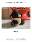 Bandy - Vi presento i miei peluche!