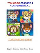 TOPOFABIO06 (FABY) - TF06 BOOK EDIZIONE 3COMPLIMENTI A...