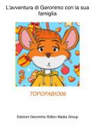 TOPOFABIO06 - L'avventura di Geronimo con la sua famiglia
