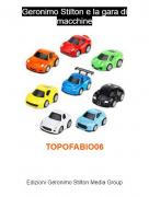 TOPOFABIO06 - Geronimo Stilton e la gara di macchine