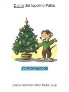 TOPOFABIO06 - Diario del topolino Fabio