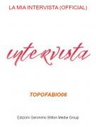 TOPOFABIO06 - LA MIA INTERVISTA (OFFICIAL)