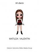MATILDA VALENTIN - Mi diario
