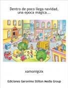 xamonigüix - Dentro de poco llega navidad, una epoca mágica...