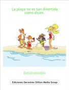 Emidiveratón - La playa no es tan divertida como dicen.