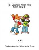 LAURA - UN MONDO INTERO CON TANTI SOGNI!!