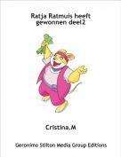 Cristina.M - Ratja Ratmuis heeft gewonnen deel2