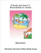 Ratiesther - Friends and more 2: Recordando el verano