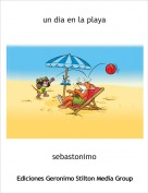 sebastonimo - un dia en la playa