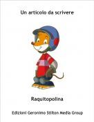 Raquitopolina - Un articolo da scrivere