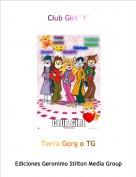 """Terra Gorg o TG - Club Girl """"1"""""""